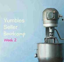 Yumbles seller bootcamp wk2