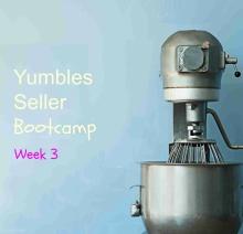 Yumbles seller bootcamp wk3